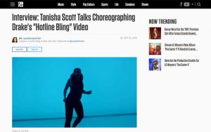 "COMPLEX - Interview: Tanisha Scott Talks Choreographing Drake's ""Hotline Bling"" Video"