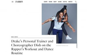 FASHION - Drake's Personal Trainer and Choreographer Dish on the Rapper's Workout and Dance Routine